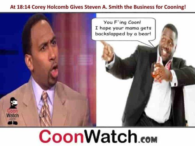 Corey Holcomb Calls Steven A. Smith A Coon