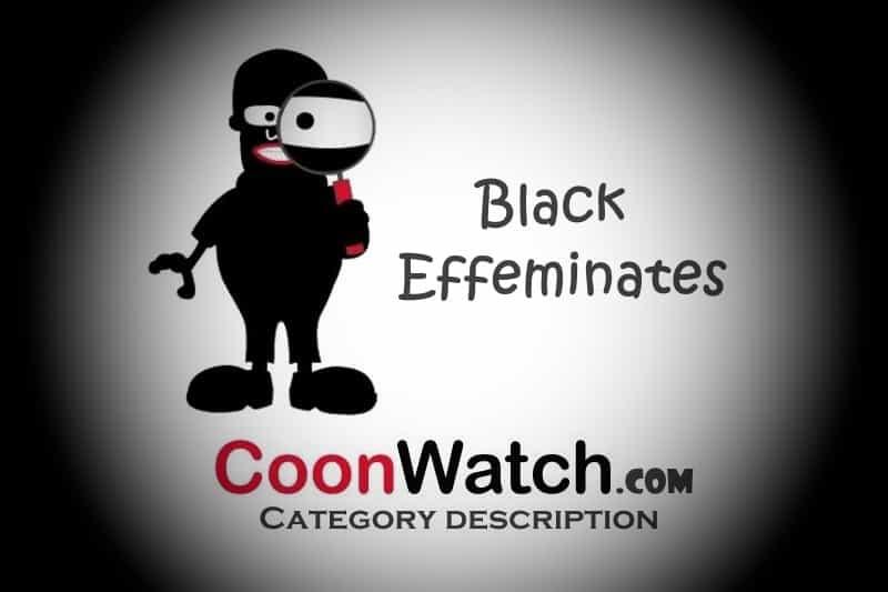 Black Effeminates