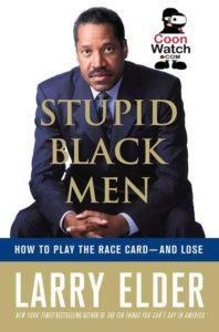 larry-elder-stupid-black-men